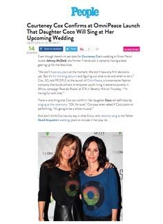 People Magazine  http://celebritybabies.people.com/2015/06/27/courteney-cox-wedding-daughter-coco-sing/