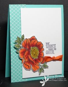 Mary's card: Bloom with Hope (hostess) colored with Blendabilities and Something to Say. All supplies from Stampin' Up!