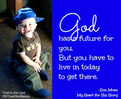 God Has A Future...