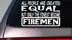 """Firemen all people equal 6"""" sticker *E581* fire engine tr... https://www.amazon.com/dp/B00M63Q00I/ref=cm_sw_r_pi_dp_x_Nf2Nyb821KKR7"""