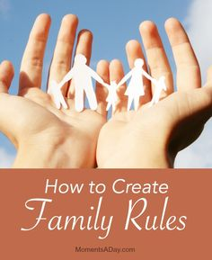 Tips for creating a set of family rules that actually work for your family because they are focused on your values