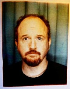 My hero and comedy hunk Louis Ck