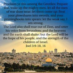 Joel 3:9-10, 16