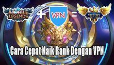 Coba push rank dengan cara menggunakan 7 aplikasi VPN terbaik untuk Mobile Legend ini asli anti lag jadinya naik rank ML sangat mudah dan gampang banget... Mobile Legend Wallpaper, All Hero, Mobile Legends, Victorious