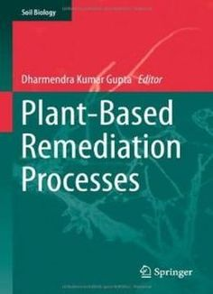 Plant-based Remediation Processes (soil Biology) free ebook