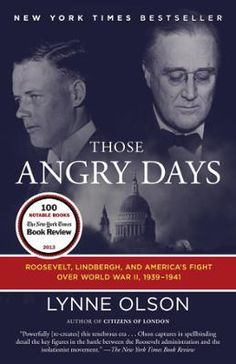 Those Angry Days by Lynne Olson, Click to Start Reading eBook, NEW YORK TIMES BESTSELLER • NAMED ONE OF THE BEST BOOKS OF THE YEAR BY THE NEW YORK TIMES BOOK REVIEW