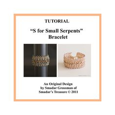 Beading Tutorial S for Small Serpents Cuff by SmadarsTreasure