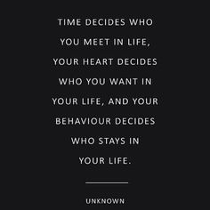 #time #heart #behavior #life #wisdom #truth #quote #quoteoftheday