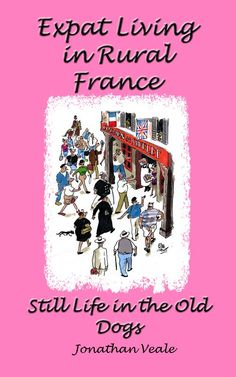 If you are an expat, have aspirations to become an expat or would simply like a little nosey into the world of expat living. Then you are highly likely to enjoy this series of short stories about the shenanigans of the local Brits abroad in a quiet town in the Languedoc Roussillon region of the South of France.