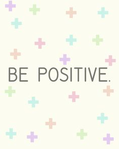 "Download a ""Be Positive"" free printable for home decor"