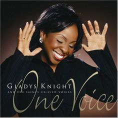Gladys Knight   Gladys Knight… talk about conveying emotion… she is one of my ...