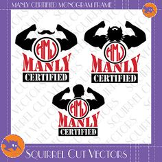 Manly Certified Monogram Frame SVG DXF EPS Cutting files