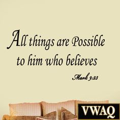 All Things Are Possible to Him Who Believes Mark 9:23 Wall Decal Bible Wall A... Wall Decal