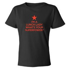 Mashed Clothing I'm Lunch Lady Your Superpower? Women's T-Shirt (Black, Small) Mashed Clothing http://www.amazon.com/dp/B00HQ2QOUK/ref=cm_sw_r_pi_dp_YF3Tvb1M9DG7V