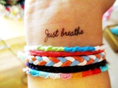 Cute Wrist Quote Tattoos for Girls - Just Breathe Wrist Quote Tattoos for Girls