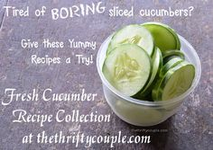 Cucumbers recipes, salads, refrigerator pickles and more | How to freeze cucumbers | Ultimate guide | No more boring cucumbers please!