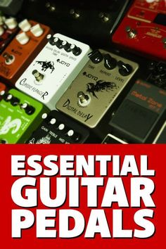 Essential guitar pedals every guitarist should have (or at least know about) #guitartips