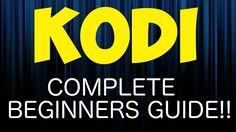 KODI COMPLETE 2017 BEGINNERS GUIDE!!! FULL KODI SETUP TUTORIAL!!