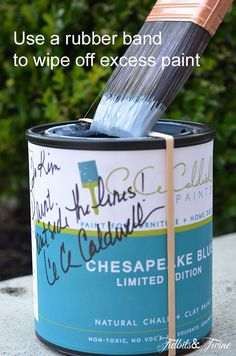Use A Rubber Band To Wipe Off Excess Paint !