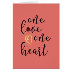 One Love One Heart Valentine Greeting Card