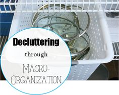 decluttering through macro organization