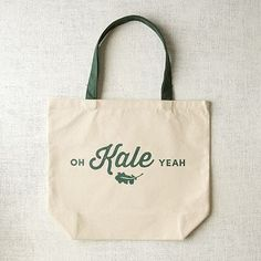 West Elm - Market Tote Bag - Oh Kale Yeah! Also: Totes mah goats Ain't no thing but a chicken wing Shut your lid and can it & Wet your plants