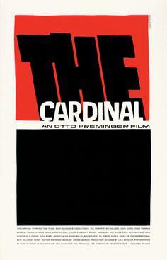 """""""O Cardeal"""", 1963. Na minha opinião, este cartaz caracteriza-se pela sua simplicidade visual, quer em termos cromáticos, quer em termos de elementos que o complementam - Saul Bass utilizou apenas o título do filme."""