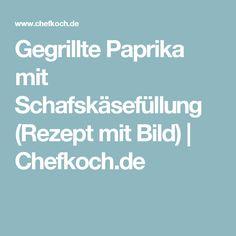 Gegrillte Paprika mit Schafskäsefüllung (Rezept mit Bild) | Chefkoch.de