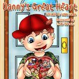 Free Kindle Book -  [Parenting & Relationships][Free] Children's books: Danny's Great Heart: Beautiful illustrated picture book for kids, Value book for children, Early readers, Bedtime story for kids.