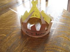 He is worthy crown of thorns and gold- Great Idea- still wishing I had patience to teach Sunday School
