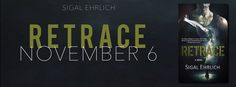 RELEASE BLITZ: TEASERS, EXCERPT, GUEST POST, AND GIVEAWAY: RETRACE by Sigal Ehrlich http://fairestofall.wordpress.com/2014/11/06/release-blitz-teasers-excerpt-guest-post-and-giveaway-retrace-by-sigal-ehrlich/