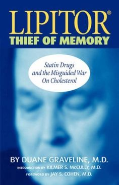 By Duane Graveline Lipitor Thief of Memory (1st First Edition) [Paperback]