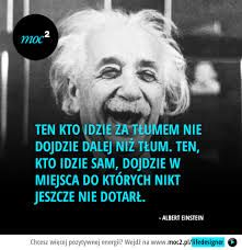 Znalezione obrazy dla zapytania cytaty Love Me Quotes, Words Quotes, Life Quotes, Polish Words, Fight For Your Dreams, Life Philosophy, New Things To Learn, Albert Einstein, Motto