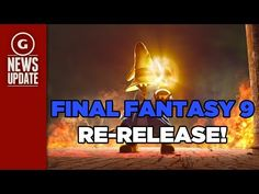 Final Fantasy IX Will Re-Release for PC and Smartphones - GS News Update