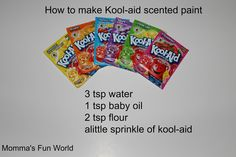 Scented Kool-Aid paint. Website also has 15 projects to do with Kool-Aid. After reading what can be done with this drink mix, I doubt I'll ever drink it (or let my children) again but great for crafting! 5 Senses Craft, Five Senses Preschool, 5 Senses Activities, My Five Senses, September Activities, Steam Activities, Preschool Lesson Plans, Preschool Curriculum, Preschool Science