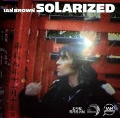 We speak to Ian Brown ahead of the re-release of his solo album Solarized this Record Store Day Vinyl Store, Soundtrack To My Life, Britpop, Music Bands, New Music, Album Covers, Rock And Roll, Romantic, Songs