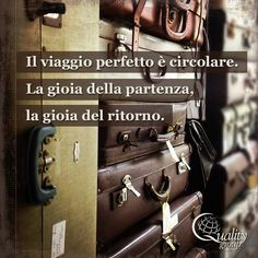 The perfect journey is circular. The joy of departure, the joy of returning – inspirational travel quote, Quality Group rnrnSource by V Quote, Car Travel, Travel Quotes, Just Go, Sentences, Favorite Quotes, Positive Quotes, Quotations, Travel Inspiration