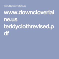 www.downcloverlaine.us teddyclothrevised.pdf