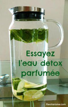 Optez pour l'eau Détox parfumée | Le Flexitarisme Fruit Bio, Kefir, Kombucha, Cellulite, Fett, Mason Jars, Cocktails, Nutrition, Cooking