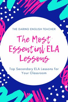 The Most Essential ELA Lessons for Your Middle School or High School Classroom - - High School Writing, Middle School Ela, Middle School English, English Teacher Classroom, Ela Classroom, English Teachers, Classroom Activities, School Teacher, Teaching English
