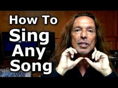 How To Sing Any Song - Voice Lessons - Ken Tamplin Vocal Academy - YouTube