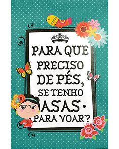 principal Frida Quotes, Arte Pallet, Mexican Party, Arte Popular, Anti Stress, Magnolias, Pin Up, Projects To Try, Poster Prints
