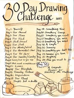 30 Day Drawing Challenge, I could use some creative stimulus. But I am going to . - 30 Day Drawing Challenge, I could use some creative stimulus. But I am going to give myself a 30 mi - 30 Day Drawing Challenge, 30 Day Challenge, Challenge Ideas, Art Journal Challenge, Journal Ideas, Drawing Ideas List, Drawing Tips, Daily Drawing, Drawing Lessons