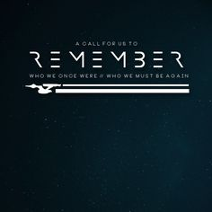 R E M E M B E R (x)  an instrumental mix for all of those who dream of traveling in space, commanding a star ship, and forming a bond with others that will never be broken.