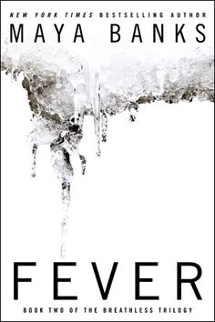 Fever by Maya Banks. Jace, Ash, and Gabe: three of the wealthiest, most powerful men in the country. They're accustomed to getting anything they want. For Jace, it's a woman whose allure takes him completely by surprise. Maya Banks, Sylvia Day, Fever Book, Books To Read, My Books, Thing 1, My Escape, Romance Books, Romance Authors