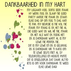 DANKBAARHEID IN MY HART..... Prayer Verses, Bible Prayers, My Prayer, Scripture Verses, Bible Quotes, Me Quotes, Afrikaanse Quotes, Inspirational Qoutes, Thing 1