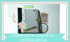 Encuadernación de espina con páginas simples|Spine binding simple pages|Scrapbook|Tiempo y Lugar - YouTube