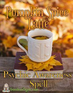 Penniless Pagan: Pinterest Gone Pagan: Psychic Awareness Pumpkin Spice Latte #Halloween #Pagan #Wiccan #Spell #Psychic #Coffee #Pumpkin #Samhain #Autumn #Fall