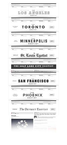 Various mastheads for different Egotist cities by Ben Pieratt. #logos