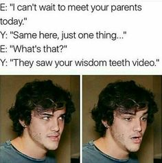 Funny wisdom teeth images and memes to share with a family member or friend who is recovering after their wisdom teeth surgery Dolan Twins Imagines, Dolan Twins Memes, Ethan And Grayson Dolan, Ethan Dolan, Wisdom Teeth Video, Wisdom Teeth Meme, Best Memes, Funny Memes, Jokes